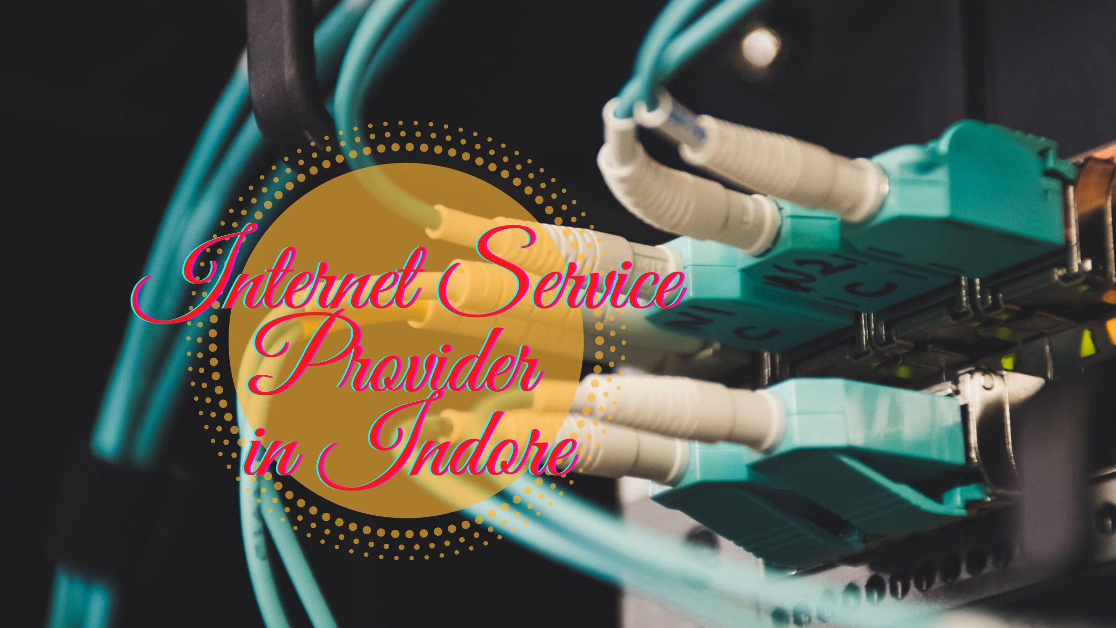 Best Internet Service Provider in indore