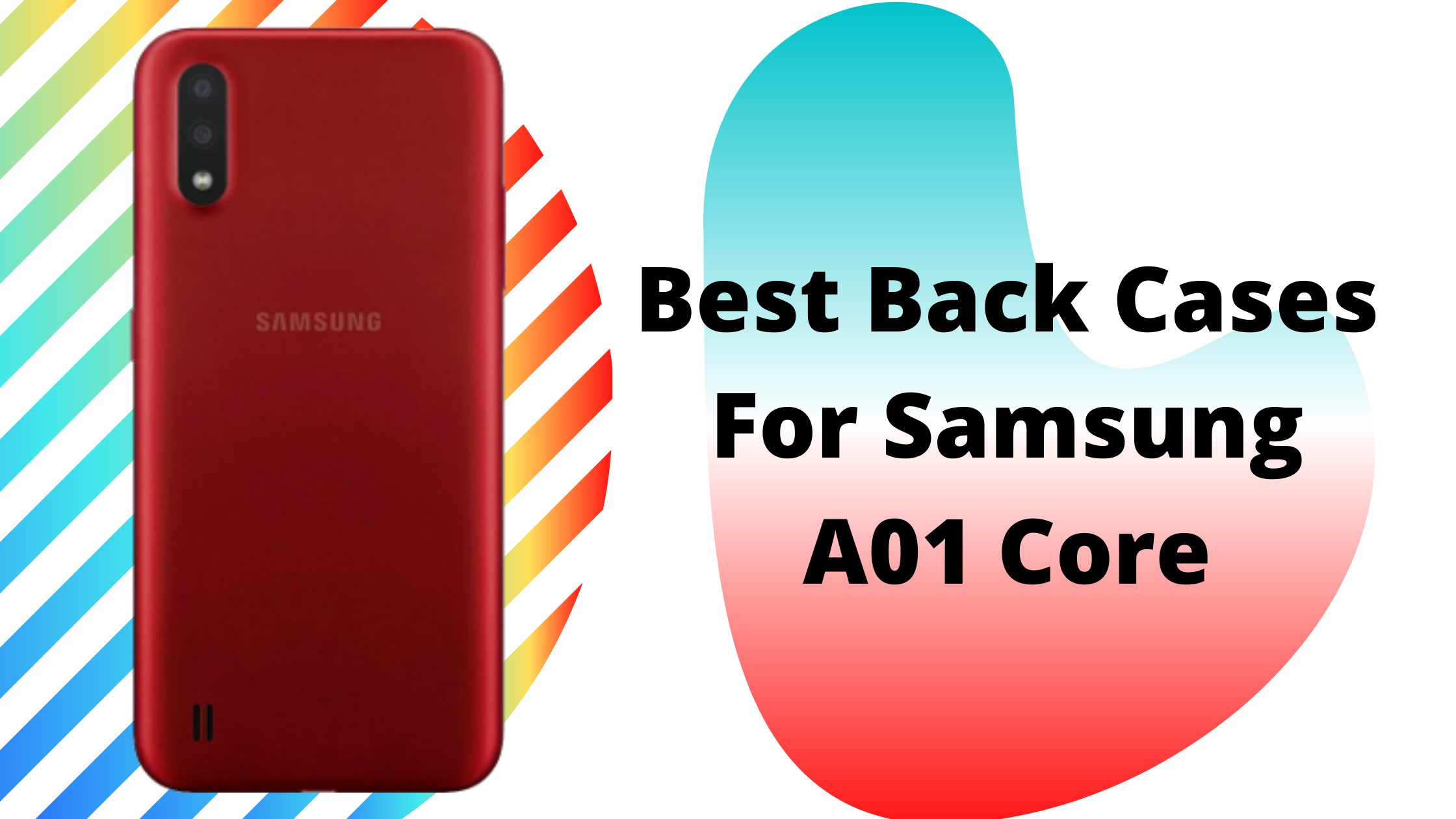 Best Samsung A01 core Cases