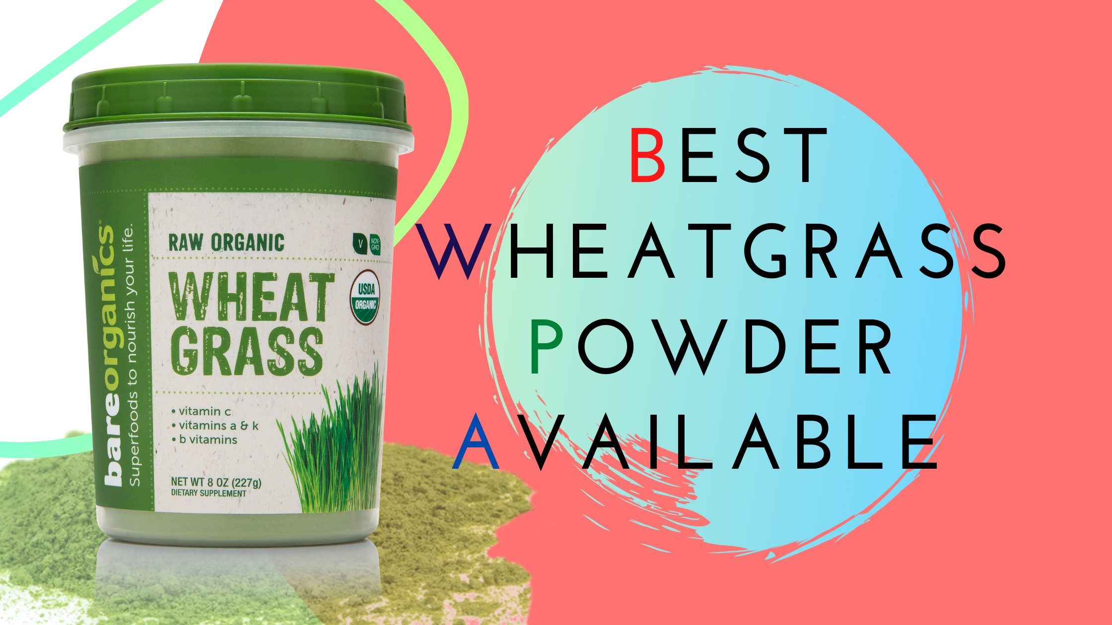 Best Wheat gRass Brands