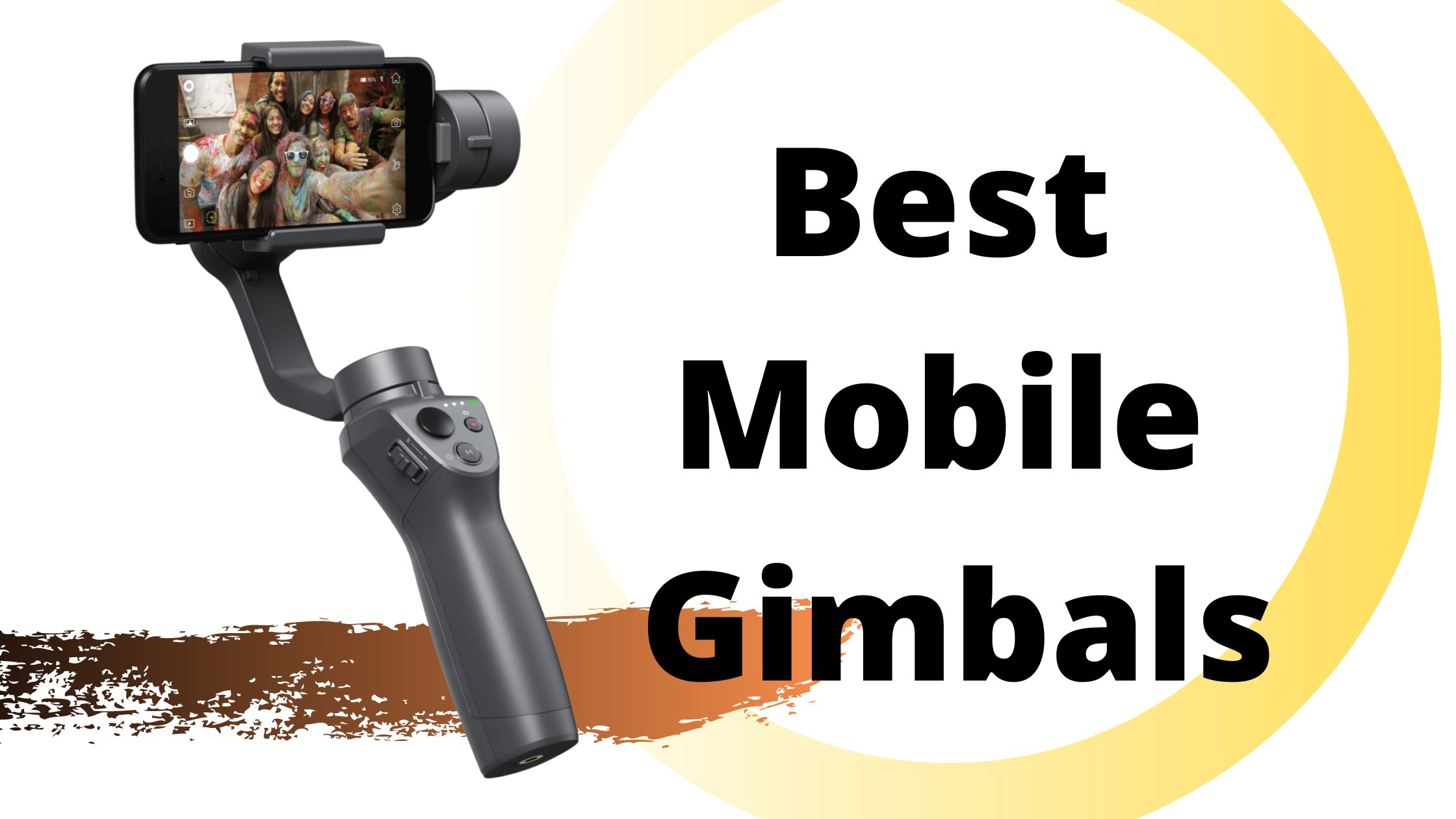 Best Mobile Gimbals