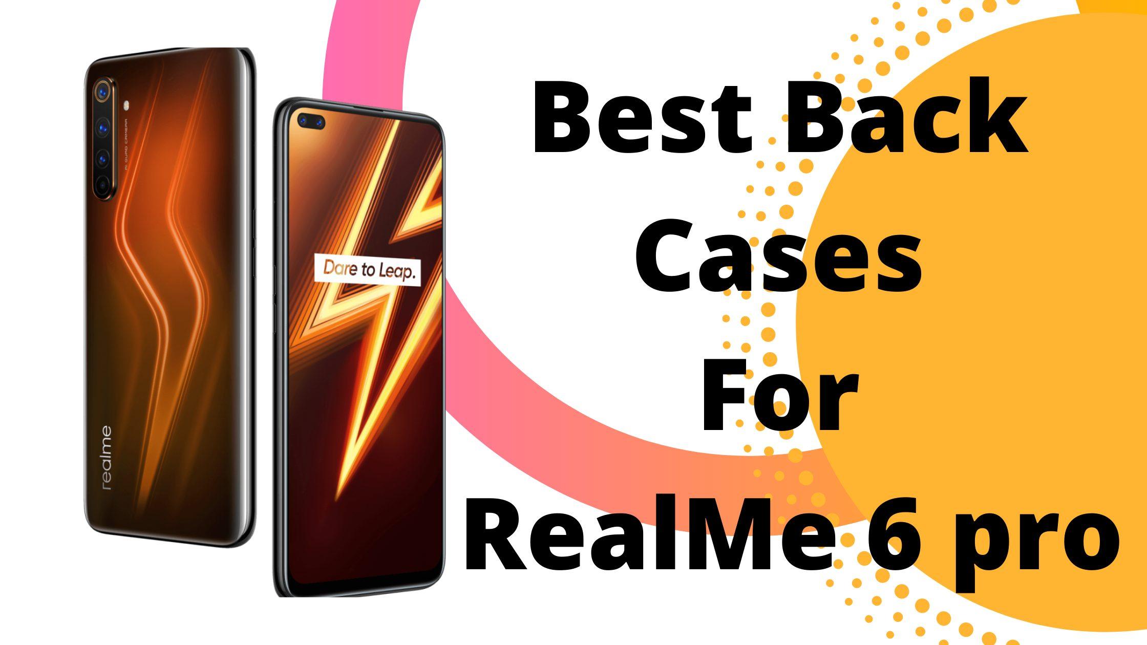Realme 6 Pro Back Cases