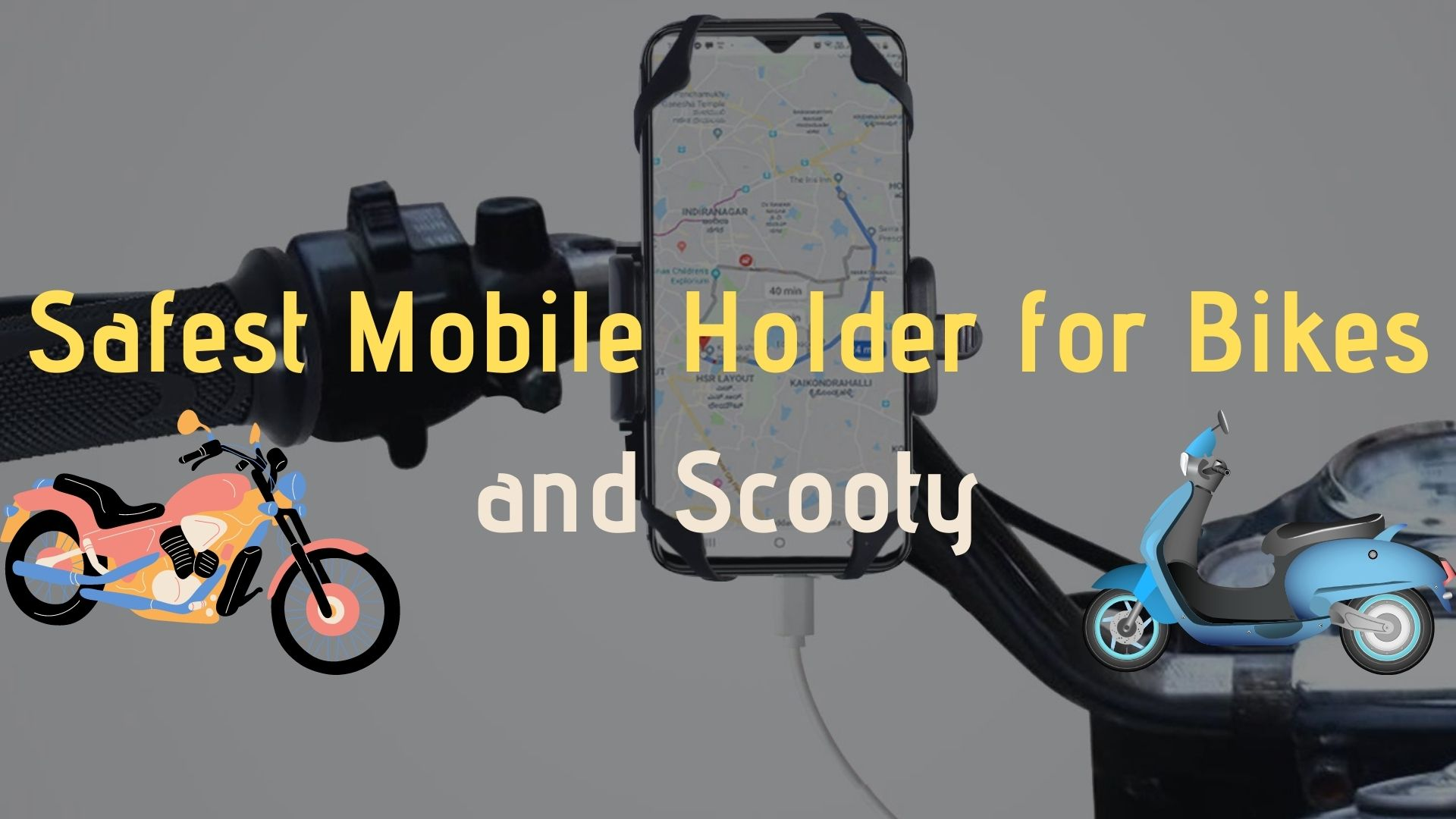 Safest Mobile Holder for Scooty and Bikes