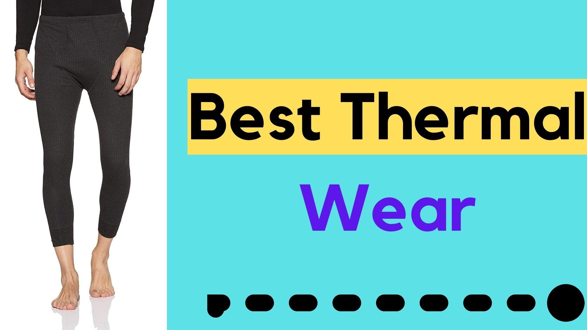 Best Thermal Wear