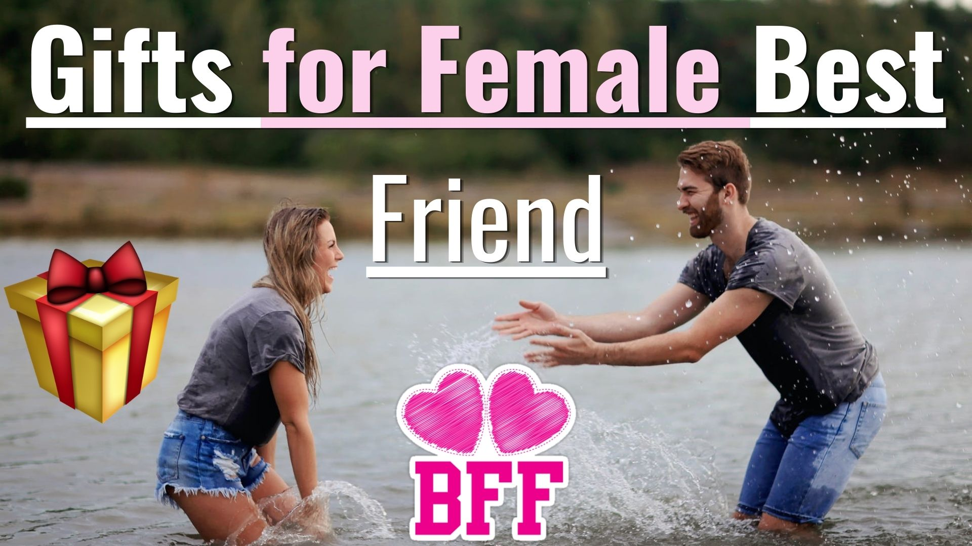 Gifts for Female Best Friend