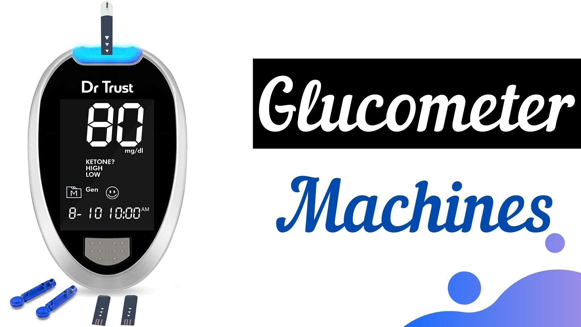 Glucometer Machines