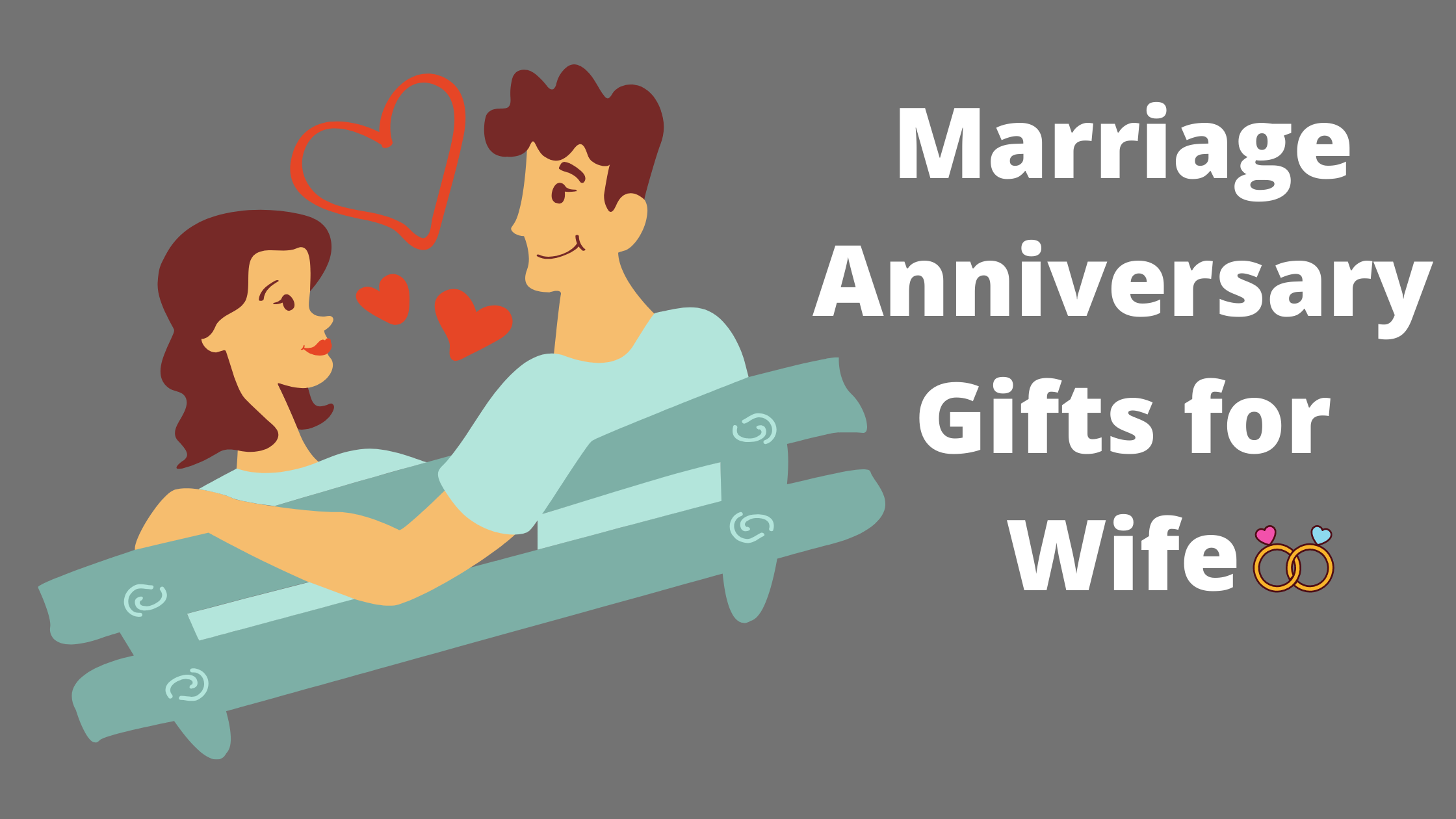 Marriage Anniversary Gifts for Wife