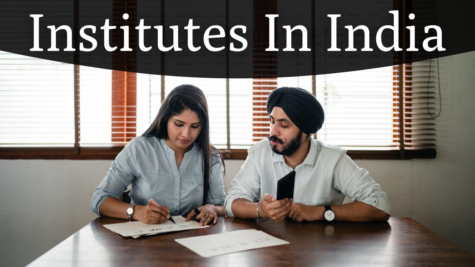 Institutes In India