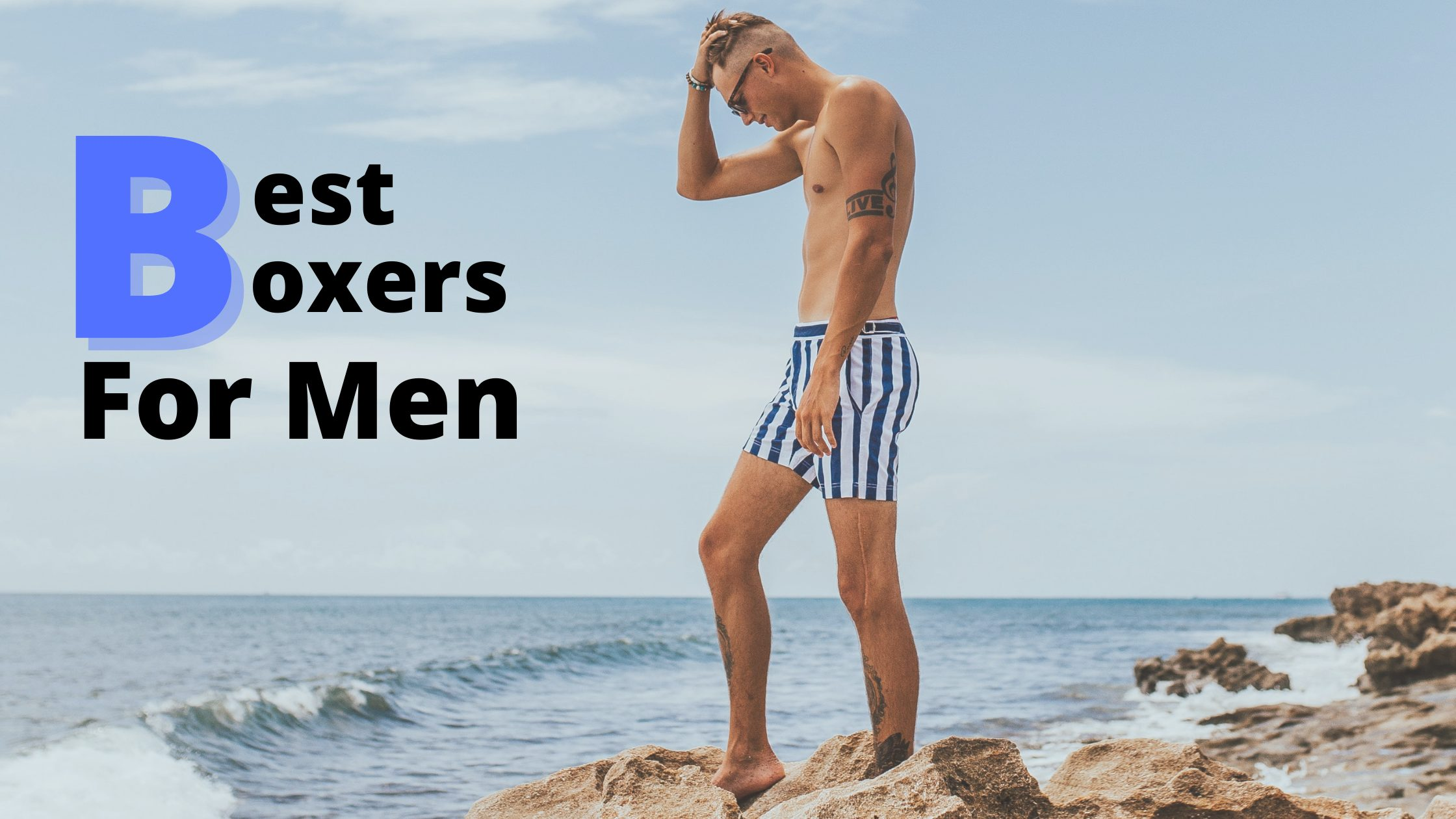Best Boxers For Men